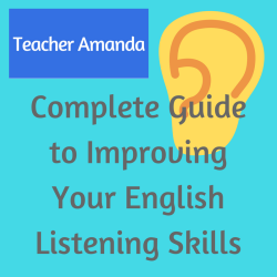 Complete Guide to Improving Your English Listening Skills